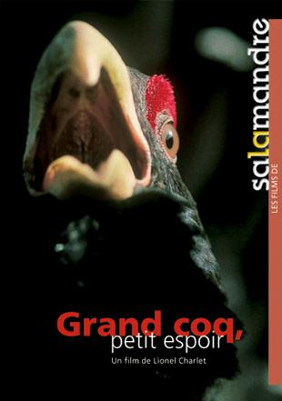Grand coq, petit espoir de Lionel Charlet et Pierre Wegmüller