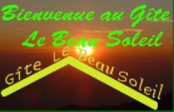 Gîte Le Beau Soleil